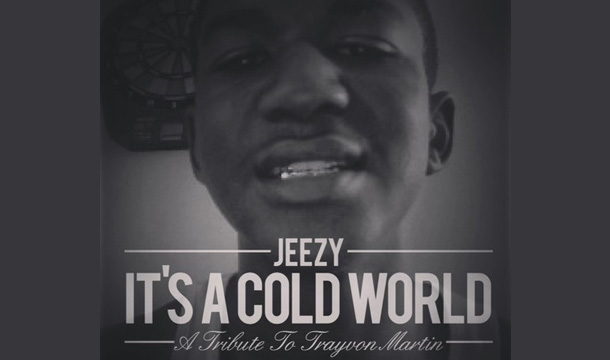 Young-Jeezy-Its-a-Cold-World-A-Tribute-to-Trayvon-Martin