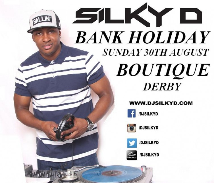 DJ SILKY D BOUTIQUE DERBY